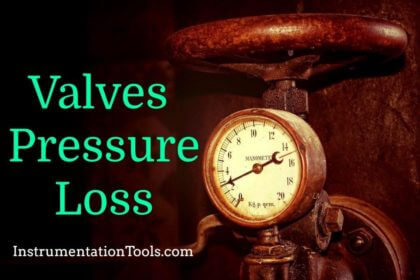 Valves Pressure Loss - Questions and Answers