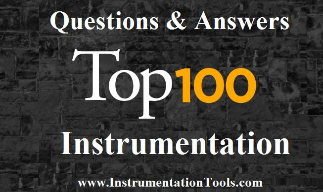 100 Instrumentation Questions