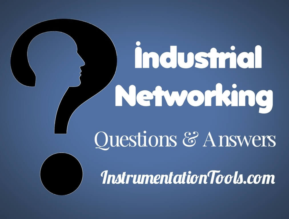 Industrial Networking and Wireless Interview Questions