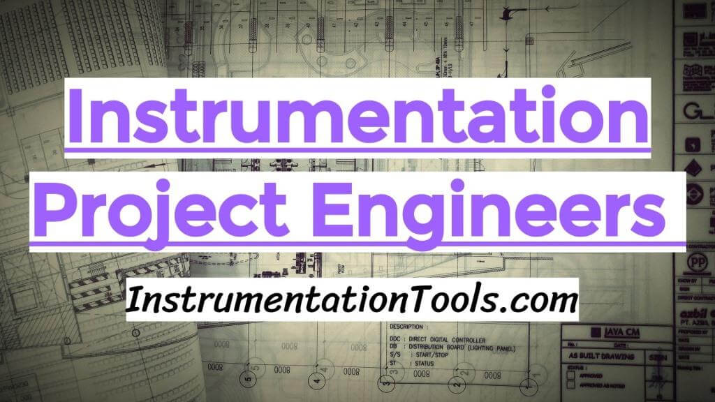 Instrumentation Project Engineers Interview Questions