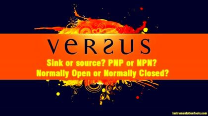 Sink or source PNP or NPN Normally Open or Normally Closed Input v. output. output