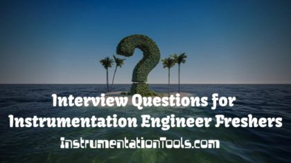 Interview Questions for Instrumentation Engineer Freshers
