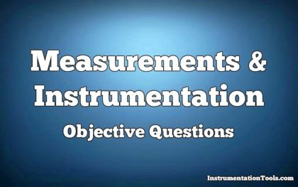 Measurement and Instrumentation Objective Questions