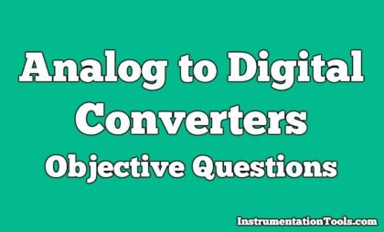 Analog to Digital Converters Objective Questions