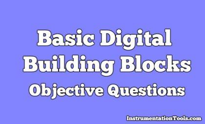 Basic Digital Building Blocks Objective Questions