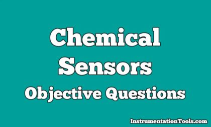 Chemical Sensors Objective Questions