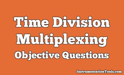 Time Division Multiplexing Objective Questions