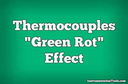 Thermocouples Green Rot Effect