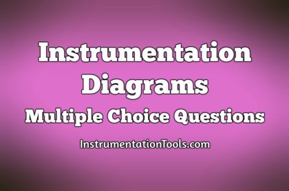 Instrumentation Diagrams Multiple Choice Questions