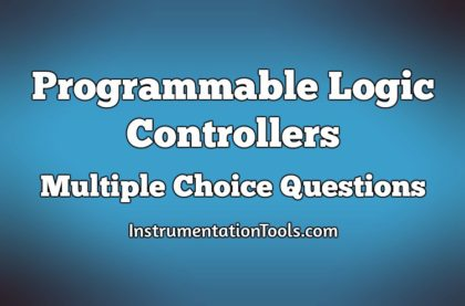 Programmable Logic Controllers Multiple Choice Questions
