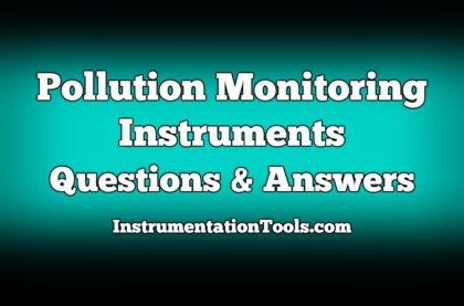 Pollution Monitoring Instruments Questions and Answers