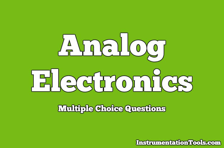 Analog Electronics Objective Questions