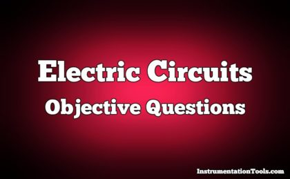 Electric Circuits Objective Questions