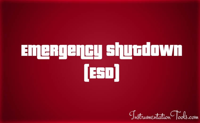 Emergency Shutdown System