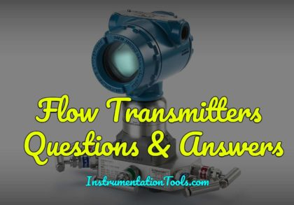 Flow Transmitters Questions and Answers