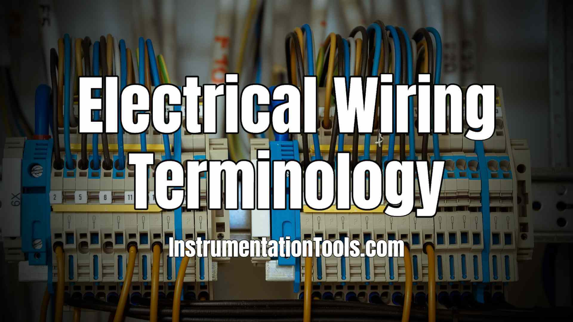 Electrical Wiring Terminology