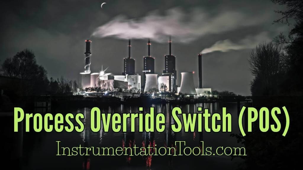 Process Override Switch