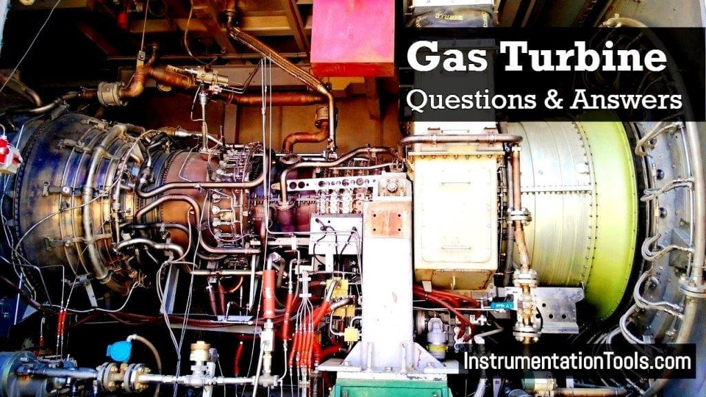 Gas Turbine Interview Questions and Answers