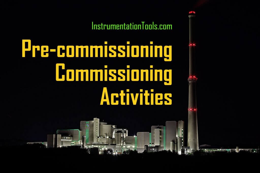 Pre-commissioning or Commissioning Activities