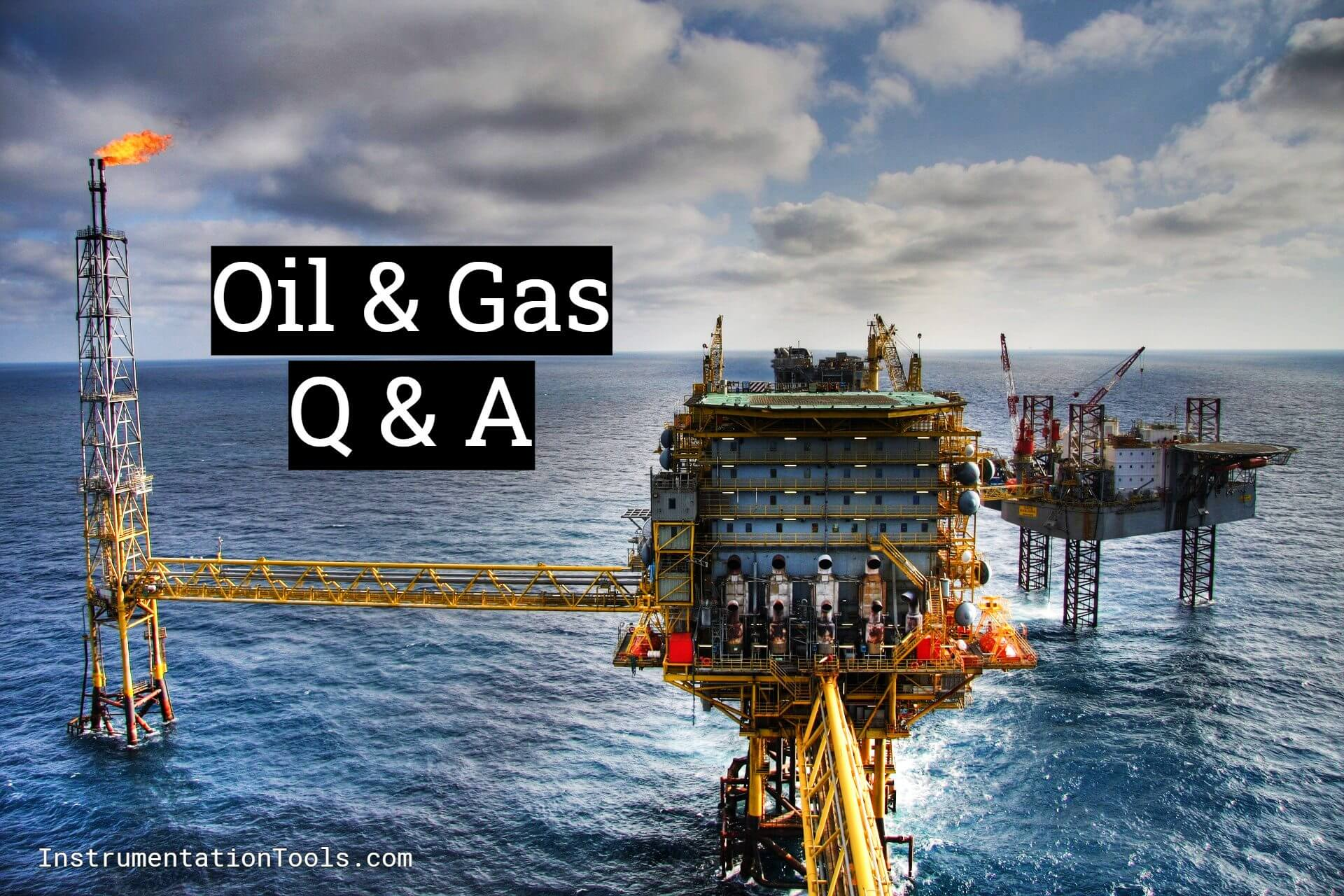 Common Questions on Oil and Natural Gas Industry