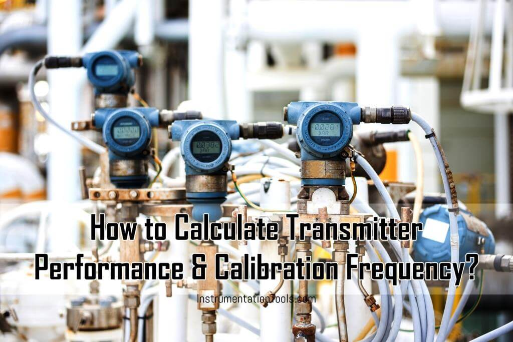 Transmitter Performance and Calibration Frequency