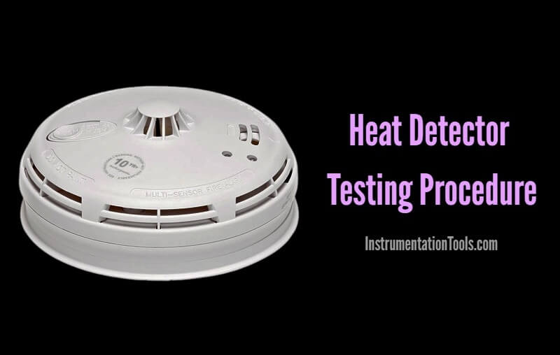 Heat Detector Testing Procedure
