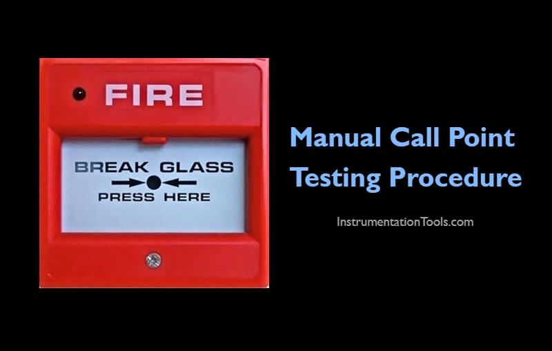 Manual Call Point Testing Procedure