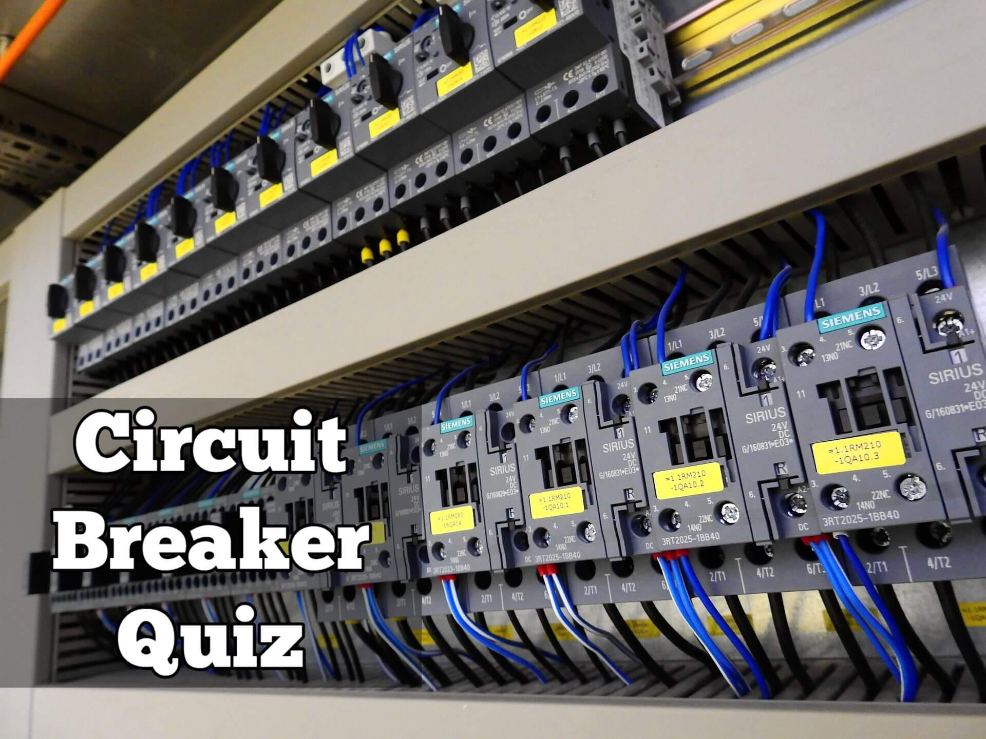 Electrical Circuit Breaker Quiz
