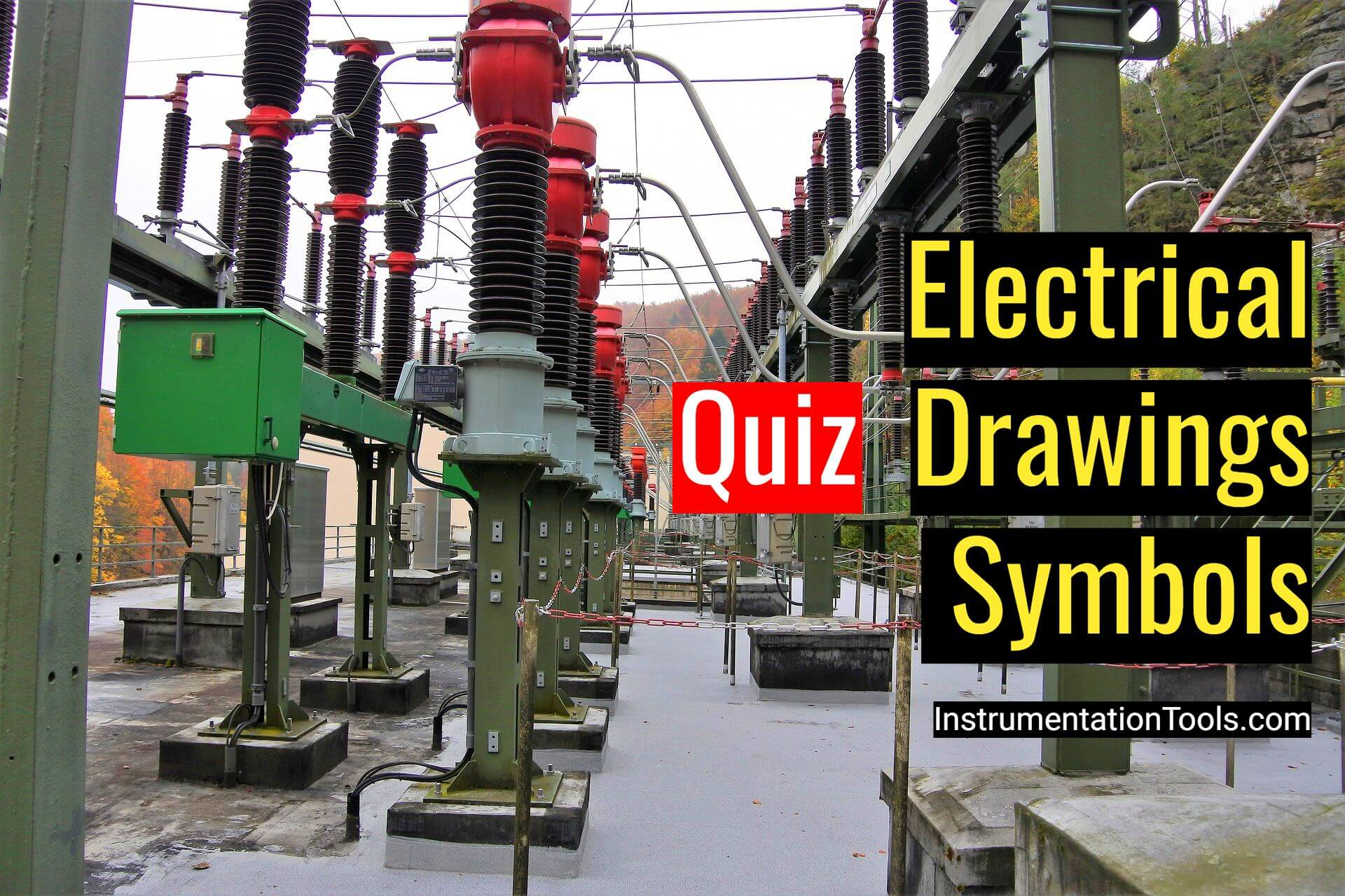 Quiz on Electrical Drawings and Symbols