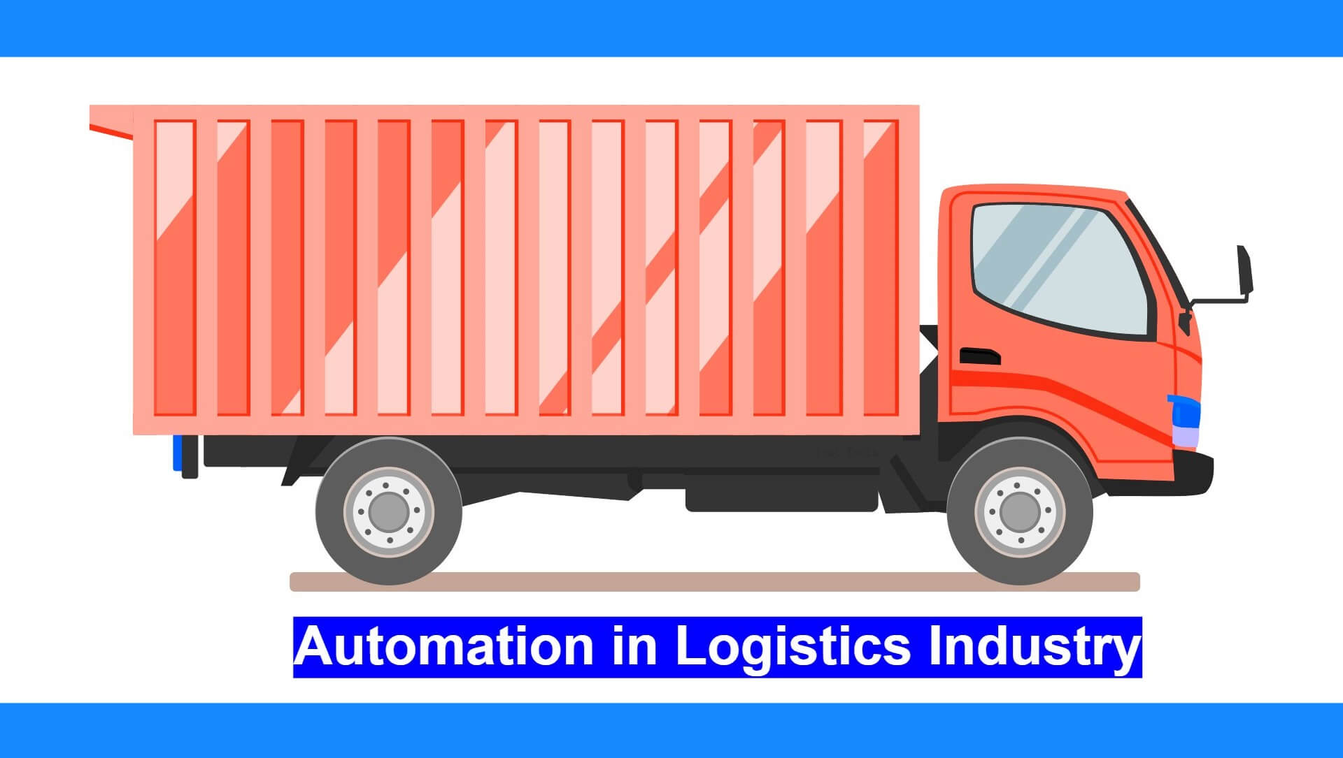 Automation in Logistics Industry